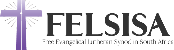 FELSISA - Free Evangelical Lutheran Synod in South Africa